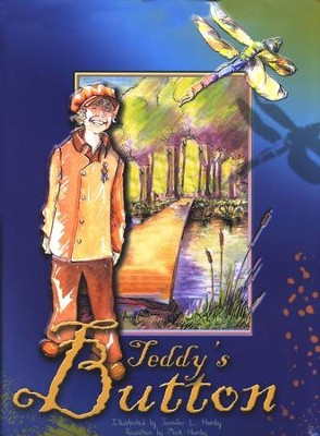 Teddy's Button (Illustrated Edition)  -     By: Amy LeFeuvre
