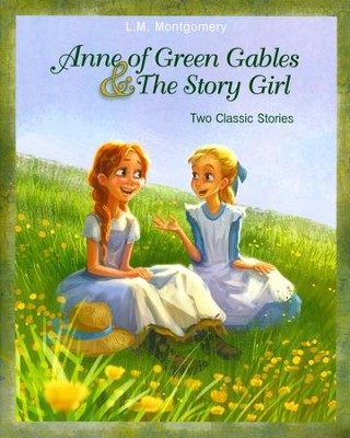 Anne of Green Gables and The Story Girl  -     By: L.M. Montgomery