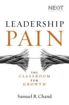 Leadership Pain: The Classroom for Growth - eBook   -     By: Samuel R. Chand
