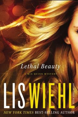 Lethal Beauty - eBook  -     By: Lis Wiehl