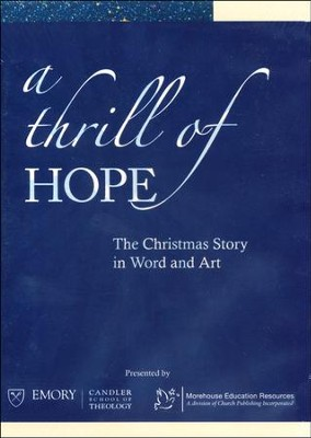 A Thrill of Hope: The Christmas Story in Word and Art, DVD   -