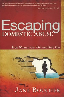 Escaping Domestic Abuse  -     By: Jane Boucher