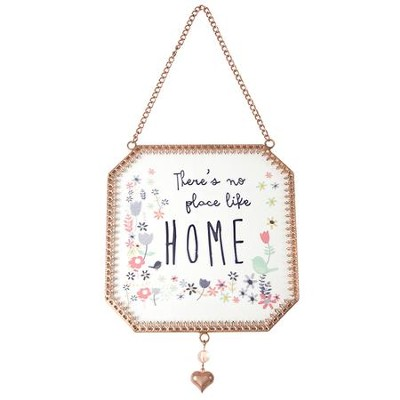 There's No Place Like Home Suncatcher  -