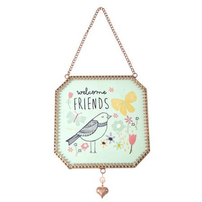 Welcome Friends Suncatcher  -