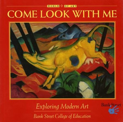 Come Look with Me: Exploring Modern Art  -     By: Jessica Noelani Wright