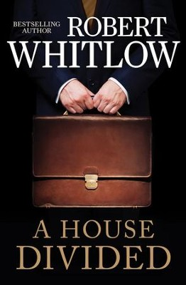 A House Divided - eBook  -     By: Robert Whitlow