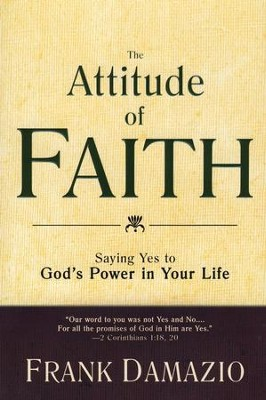 Attitude Of Faith  -     By: Frank DaMazio