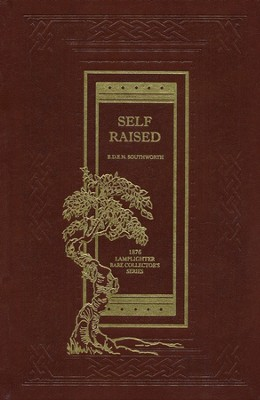Self-Raised  -     By: E.D.E.N. Southworth