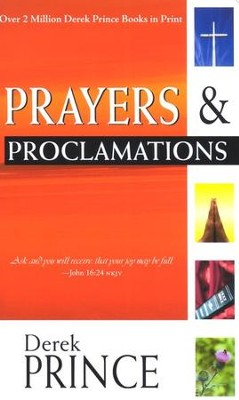 Prayers and Proclamations   -     By: Derek Prince