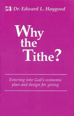 Why the Tithe     -     By: Edward L. Haygood
