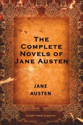 The Complete Novels of Jane Austen - eBook  -     By: Jane Austen