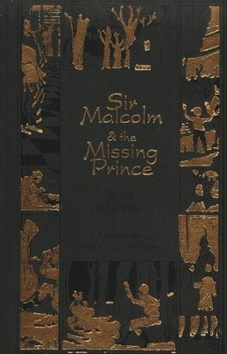 Sir Malcolm and the Missing Prince  -     By: Sidney Baldwin