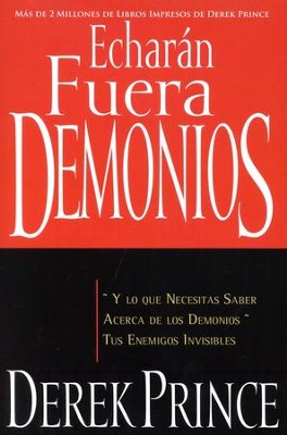 Echaran Fuera Demonios, They Shall Expel Demons  -     By: Derek Prince