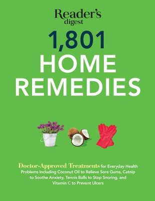 1801 Home Remedies - eBook  -     By: Editors at Reader's Digest