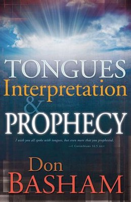 Tongues Interpretation & Prophecy - eBook  -     By: Don Basham