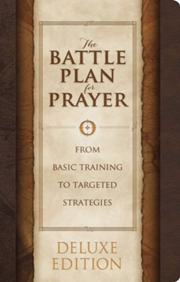 The Battle Plan for Prayer: From Basic Training to Targeted Strategies, LeatherTouch Edition  -     By: Alex Kendrick, Stephen Kendrick