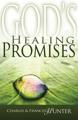 God's Healing Promises - eBook  -     By: Charles Hunter, Frances Hunter
