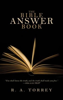 The Bible Answer Book - eBook  -     By: R.A. Torrey
