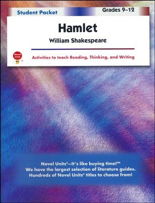Hamlet, Novel Units Student Packet, Grades 9-12   -     By: William Shakespeare