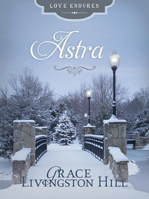 Astra - eBook  -     By: Grace Livingston Hill