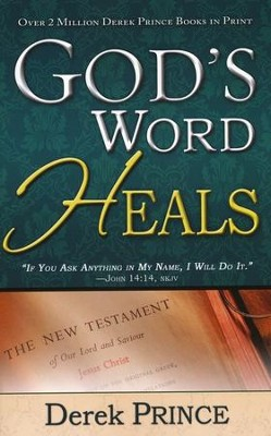 God's Word Heals  -     By: Derek Prince