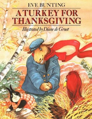 A Turkey for Thanksgiving, Softcover   -     By: Eve Bunting