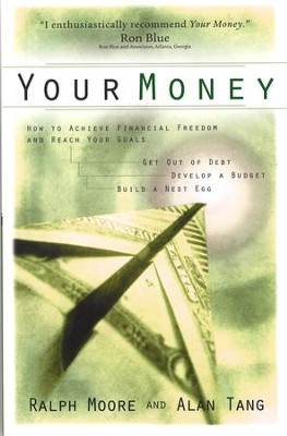 Your Money - eBook  -     By: Ralph Moore, Alan Tang