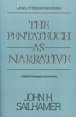 The Pentateuch as Narrative   -     By: John H. Sailhamer