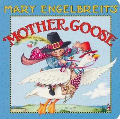 Mary Engelbreit's Mother Goose Board Book  -     By: Mary Engelbreit     Illustrated By: Mary Engelbreit