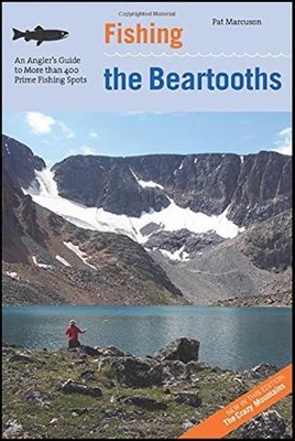 Fishing the Beartooths, 2nd  -