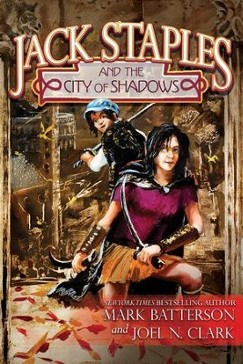Jack Staples and the City of Shadows - eBook  -     By: Mark Batterson, Joel Clark