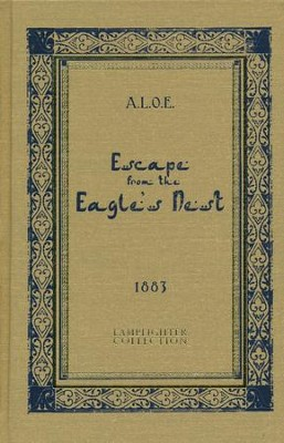 Escape from the Eagle's Nest   -     By: A.L.O.E.