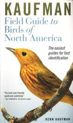 Kaufman Field Guide to Birds of North America    -     By: Ken Kaufman