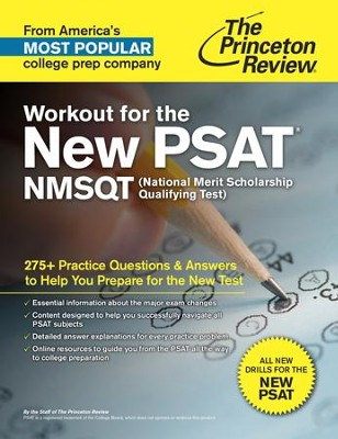 Workout for the New PSAT: Practice Questions & Answers to Help You Prepare for the New Test - eBook  -     By: Princeton Review