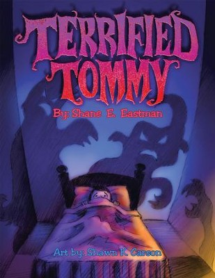 Terrified Tommy - eBook  -     By: Shane Eastman