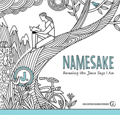 Namesake Coloring Book: Revealing Who Jesus Says I Am  -     By: Stephanie Hillberry