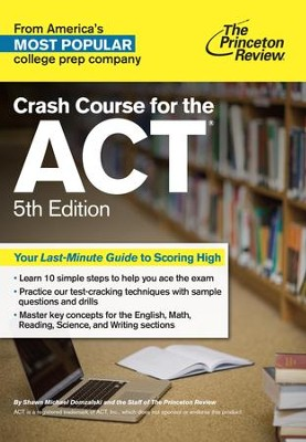 Crash Course for the ACT, 5th Edition - eBook  -     By: Princeton Review