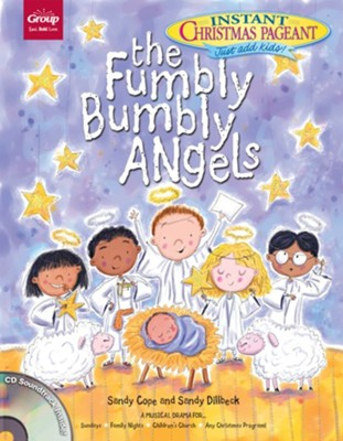 The fumbly bumbly angels an instant christmas pageant sandy cope the fumbly bumbly angels an instant christmas pageant by sandy cope sandy fandeluxe Image collections