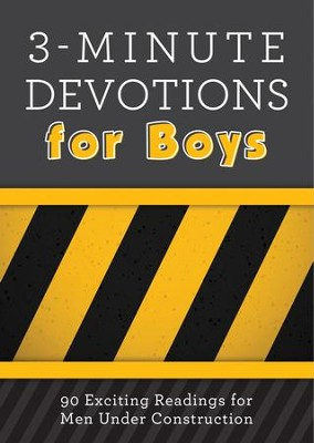 3-Minute Devotions for Boys: 90 Exciting Readings for Men Under Construction - eBook  -     By: Tim Baker