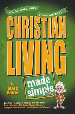 Christian Living Made Simple  -     By: Mark Water