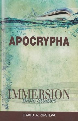 Immersion Bible Studies: Apocrypha   -     By: David deSilva