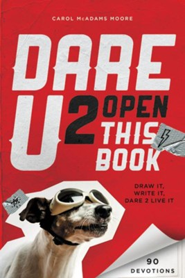 Dare U 2 Open This Book  -     By: Carol Lynn Moore