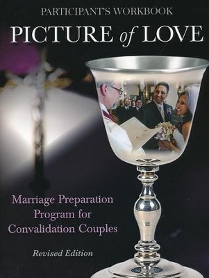 Picture of Love: Marriage Preparation Program for Convalidation Couples, Convalidation Workbook - revised edition  -     By: Joan Vienna
