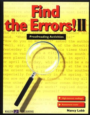 Find the Errors! II: Proofreading Activities   -     By: Nancy Lobb