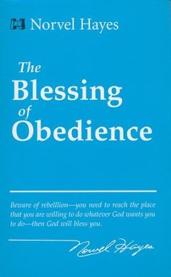 The Blessing of Obedience  -     By: Norvel Hayes