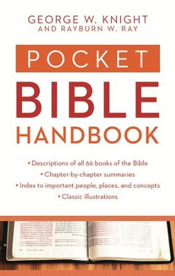 Pocket Bible Handbook - eBook  -     By: George W. Knight