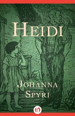 Heidi - eBook  -     By: Johanna Spyri