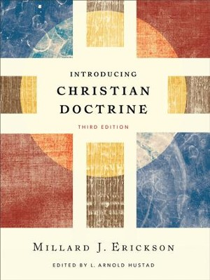 Introducing Christian Doctrine - eBook  -     Edited By: L. Arnold Hustad     By: Millard J. Erickson