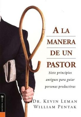 A La Manera De Un Pastor  (The Way of the Shepherd)  -     By: Dr. Kevin Leman