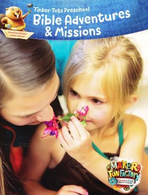 Maker Fun Factory VBS: Preschool Bible Adventures & Missions Leader Manual    -